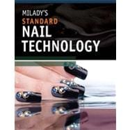 Milady's Standard Nail Technology, 6th Edition
