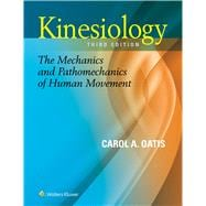 Kinesiology The Mechanics and Pathomechanics of Human Movement
