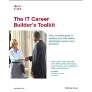 The IT Career Builder's Toolkit