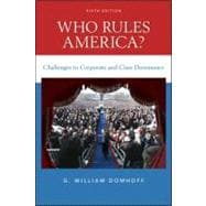 Who Rules America? : Challenges to Corporate and Class Dominance