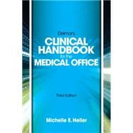 Delmar Learning�s Clinical Handbook for the Medical Office