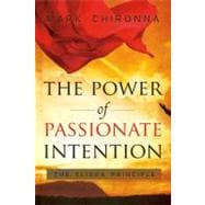 The Power of Passionate Intention: The Elisha Principle 9780768431568R