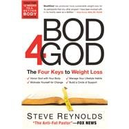 Bod 4 God The Four Keys to Weight Loss