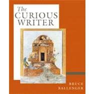 The Curious Writer (with MyCompLab)
