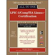 LPIC-1/CompTIA Linux+ Certification All-in-One Exam Guide (Exams LPIC-1/LX0-101 & LX0-102)