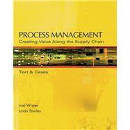Process Management : Creating Value along the Supply Chain