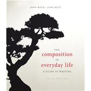 Composition of Everyday Life : A Guide to Writing