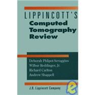 Lippincott's Computer Tomography Review