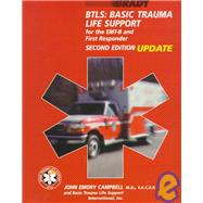 BTLS; Basic Trauma Life Support for the EMT-B and First Responders