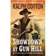 Showdown at Gun Hill 9780451471581R