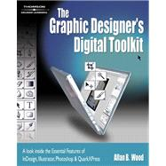 The Graphic Designer�s Digital Toolkit