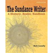 The Sundance Writer A Rhetoric, Reader, Handbook