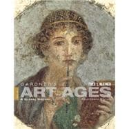 Gardner's Art through the Ages A Global History, Volume I (Book Only)