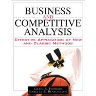 Business and Competitive Analysis Effective Application of New and Classic Methods (paperback)
