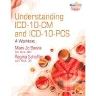 Understanding ICD-10-CM and ICD-10-PCS: A Worktext (with Cengage EncoderPro.com Demo Printed Access Card and Studyware)