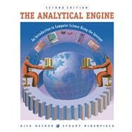 The Analytical Engine: An Introduction to Computer Science Using the Internet