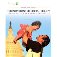 Brooks/Cole Empowerment Series: Foundations of Social Policy (with CourseMate Printed Access Card) Social Justice in Human Perspective