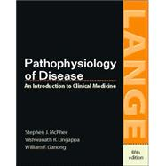 Pathophysiology of Disease: An Introduction to Clinical Medicine, Fifth Edition