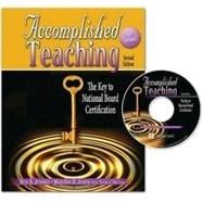 Accomplished Teaching: The Key To National Board Certification