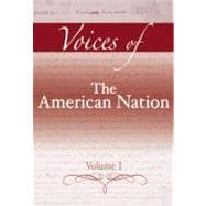 Voices of the American Nation, Volume I