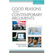 Good Reasons with Contemporary Arguments Value Pack (includes MyCompLab NEW Student Access& What Every Student Should Know About Practicing Peer Review)