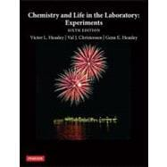 Chemistry and Life in the Laboratory : Experiments