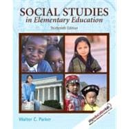 Social Studies in Elementary Education (with MyEducationLab)