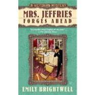 Mrs. Jeffries Forges Ahead: A Victorian Mystery