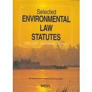 Selected Environmental Law Statutes 2010-2011: Educational Edition