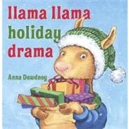 Llama Llama Holiday Drama