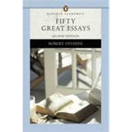 Fifty Great Essays (Penguin Academics Series)