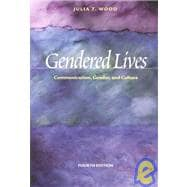 Gendered Lives : Communication, Gender, and Culture