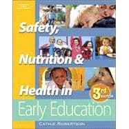 Safety, Nutrition, & Health in Early Education