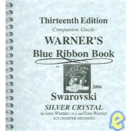 Warner's Blue Ribbon Book on Swarovski Beyond Silver Crystal 2002: Companion Guide Janet A. Warner