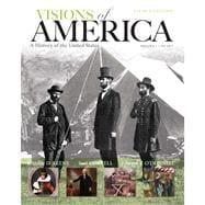 Visions of America A History of the United States, Volume One Plus NEW MyHistoryLab with eText -- Access Card Package