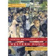 Norton Anthology of Western Music: The Twentieth Century and After