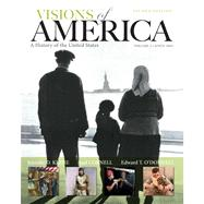 Visions of America A History of the United States, Volume Two Plus NEW MyHistoryLab with eText -- Access Card Package