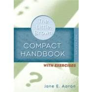Little, Brown Compact Handbook with Exercises, The (with MyCompLab NEW with E-Book Student Access Code Card)