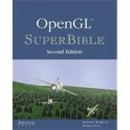 OpenGL SuperBible : The Complete Guide to OpenGL Programming for Windows NT and Windows 95