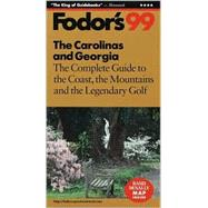 Carolinas and Georgia '99 : The Complete Guide to the Coast, the Mountains and the Legendary Golf