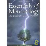 Essentials of Meteorology (International Version) : An Invitation to the Atmosphere