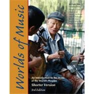 Worlds of Music: An Introduction to the Music of the World's Peoples, Shorter Version, 3rd Edition