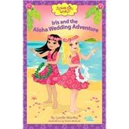 Iris and the Aloha Wedding Adventure 9780983311652R