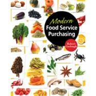 Modern Food Service Purchasing: Business Essentials to Procurement, 1st Edition