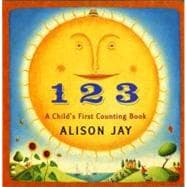 1 2 3: A Child's First Counting Book