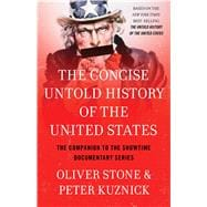 The Concise Untold History of the United States 9781476791661R
