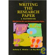 Writing the Research Paper : A Handbook with Both the MLA and APA Documentation Styles