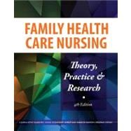 Family Health Care Nursing: Theory, Practice & Research