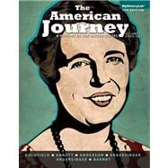 The American Journey A History of the United States, Volume 2 with NEW MyHistoryLab with eText -- Access Card Package