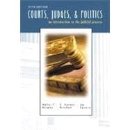Courts, Judges, and Politics : An Introduction to the Judicial Process